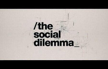 The Social Dilemma – Da vedere –